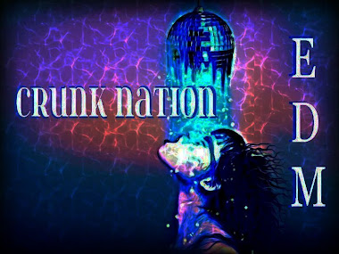 CRUNK NATION EDM