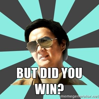 but, did you win?.- #MrChow