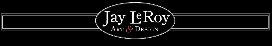 Jay LeRoy art &amp; design