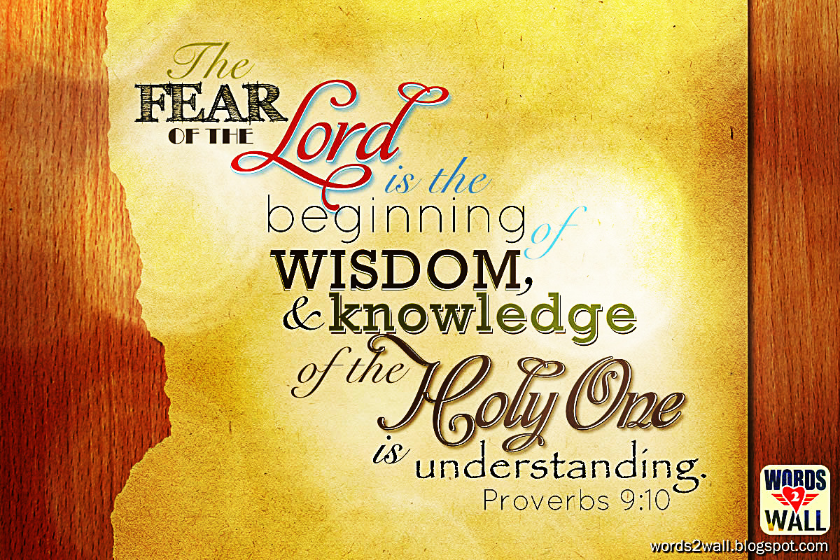 Quotes From Bible Proverbs : The Fear Of Lord Is Beginning Wisdom Free