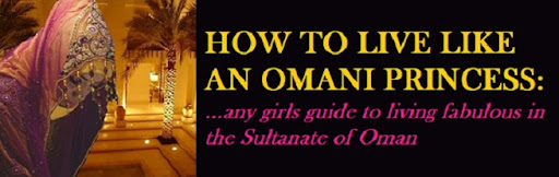 How To Live Like an Omani Princess