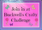 Buckwells Crafty Challenge