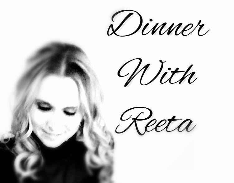 DinnerWithReeta