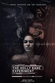 Thí Nghiệm Tẩy Não, The Holly Kane Experiment