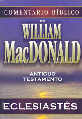 William MacDonald-Comentario Bíblico-Antiguo Testamento-Eclesiastés-