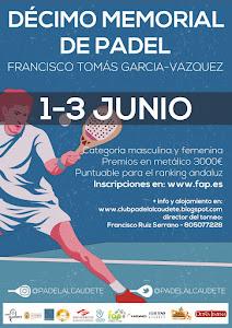 "X Memorial de Padel ""Francisco Tomas Garcia Vazquez"" Torneo ALVIC - PINUS"