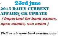 23rd june 2015 current affairs , 23rd june 2015 gk update, global peace index 2015, what is global peace index