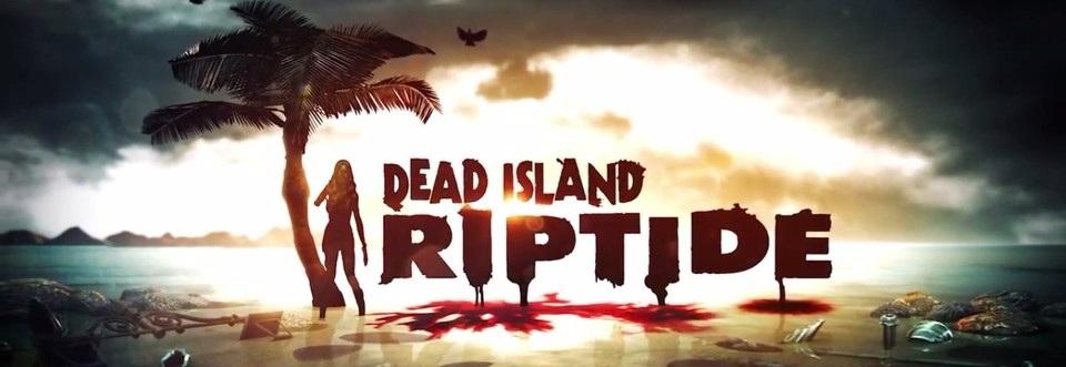 Dead Island Riptide Full Game Free