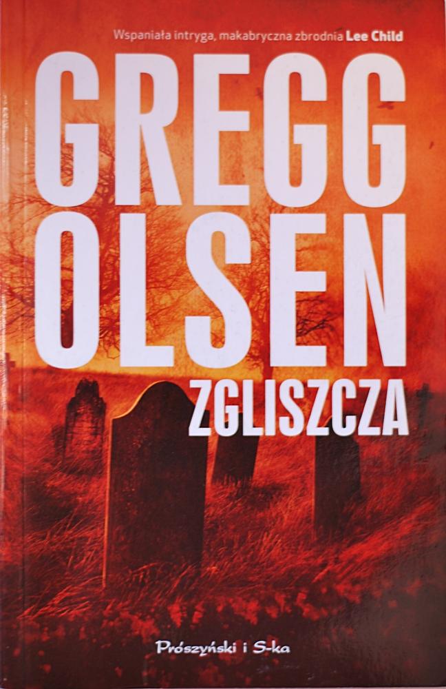 "Gregg Olsen ""Zgliszcza"""
