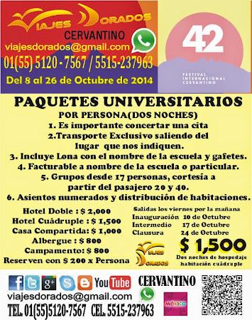 Paquetes Universitarios al Cervantino 2014