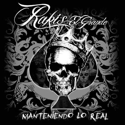 Rakis El Grande - Manteniendo Lo Real (Sinalokos Tropa)