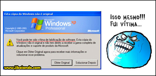Eu sou v%25C3%25ADtima jiboiando windows vitima pirata original falso camelo