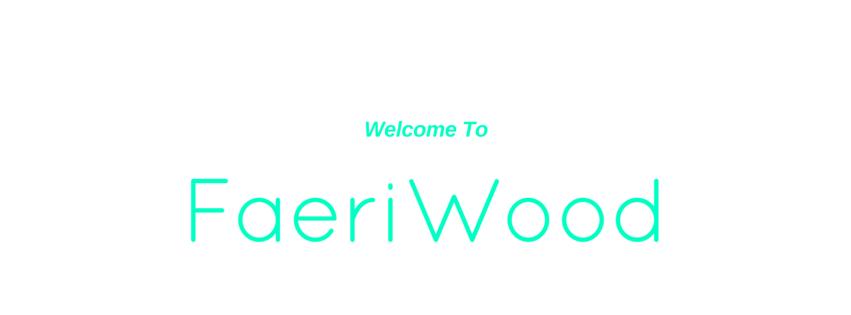 FaeriWood