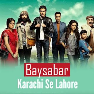 Besabar - Karachi Se Lahore