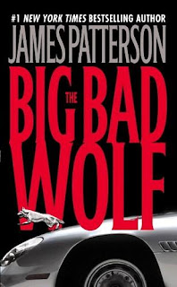 James Patterson - The Big Bad Wolf
