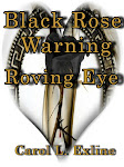 Black Rose Warning