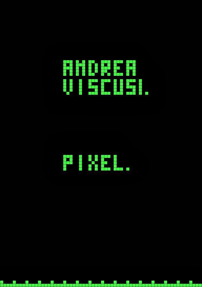 http://www.amazon.it/Pixel-Andrea-Viscusi-ebook/dp/B00HTO6V9Y/ref=sr_1_5?ie=UTF8&qid=1389646263&sr=8-5&