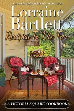 Recipes to Die For: A Victoria Square Cookbook