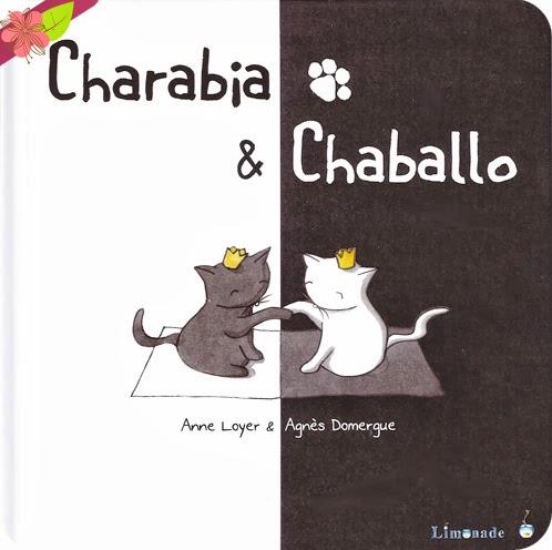 Charabia & Chaballo, d'Anne Loyer et Agnès Domergue
