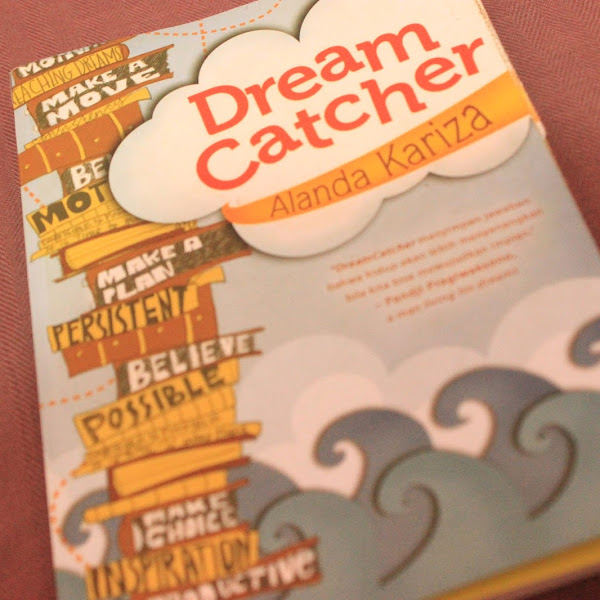 "#AnisaTells Resensi Buku : ""Dream Catcher"" oleh Alanda Kariza"