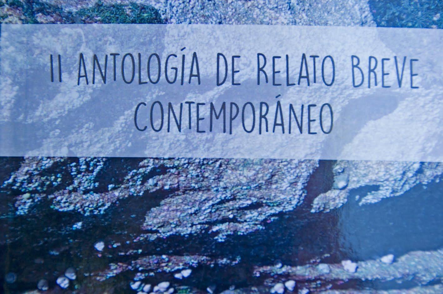 II ANTOLOGÍA DE RELATO BREVE CONTEMPORANEO