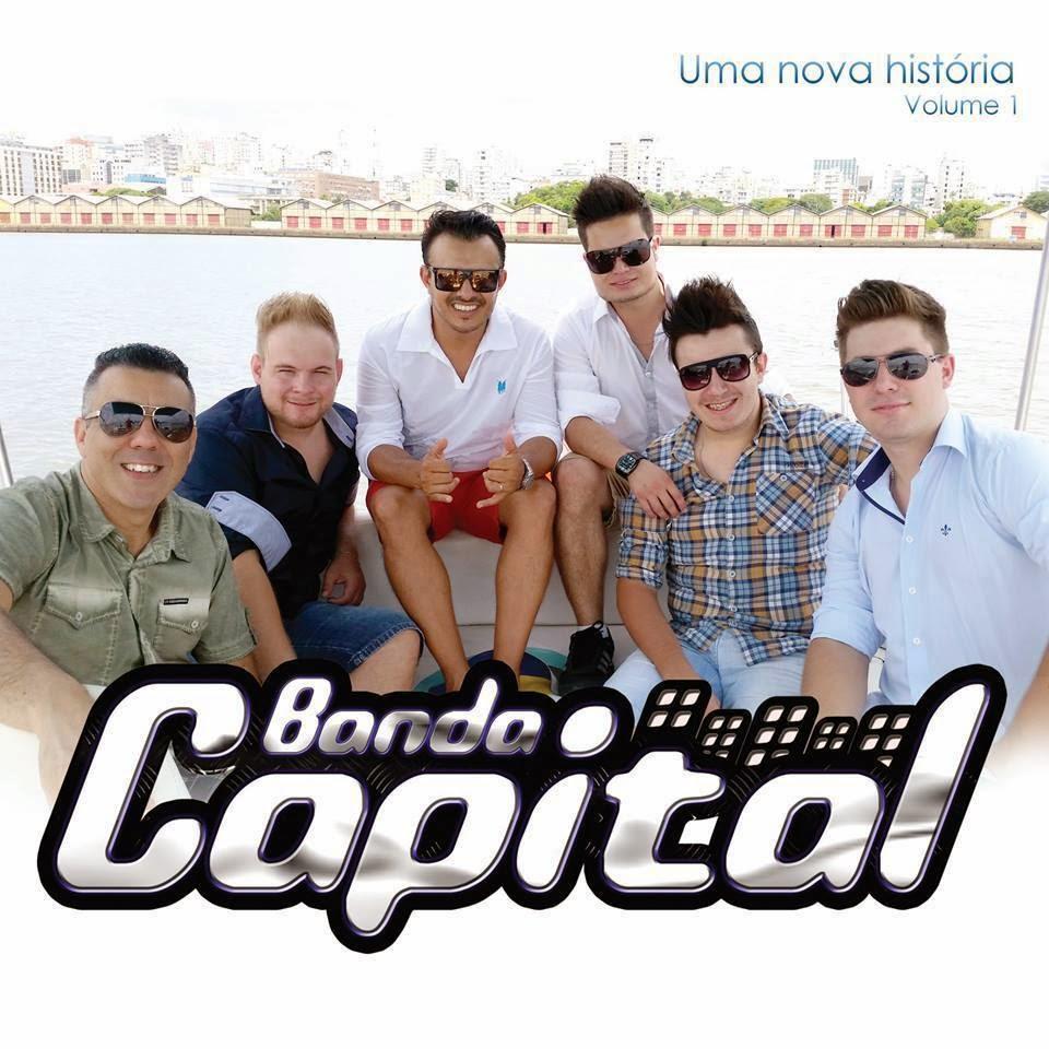 BANDA CAPITAL - UMA NOVA HISTORIA VOLUME 1 - EM PRIMEIRA ...