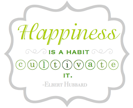 Happiness Is A Habit {Printable Quote}