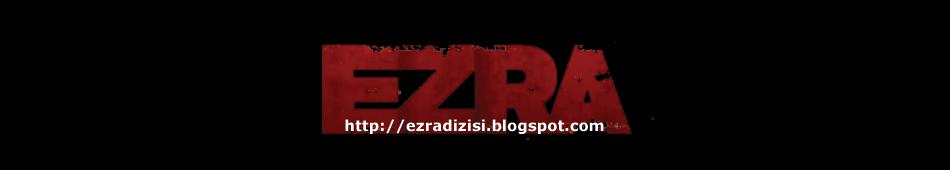 Ezra Dizisi | Ezra Dizisi izle | Ezra Dizisi Oyuncuları