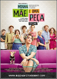 Capa Baixar Filme Minha Mãe é uma Peça   O Filme Nacional   Torrent Baixaki Download