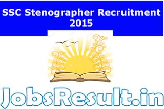 SSC Stenographer Recruitment 2015