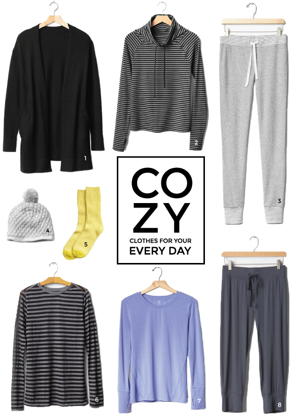 cozy clothes for your every day.