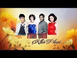 Tình Đầu Khó Phai - Tinh Dau Kho Phai THVL