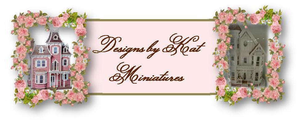 Designs by Kat Miniatures