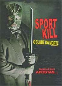 Sportkill: O Clube Da Morte – Dublado