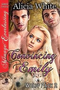 Convincing Emily