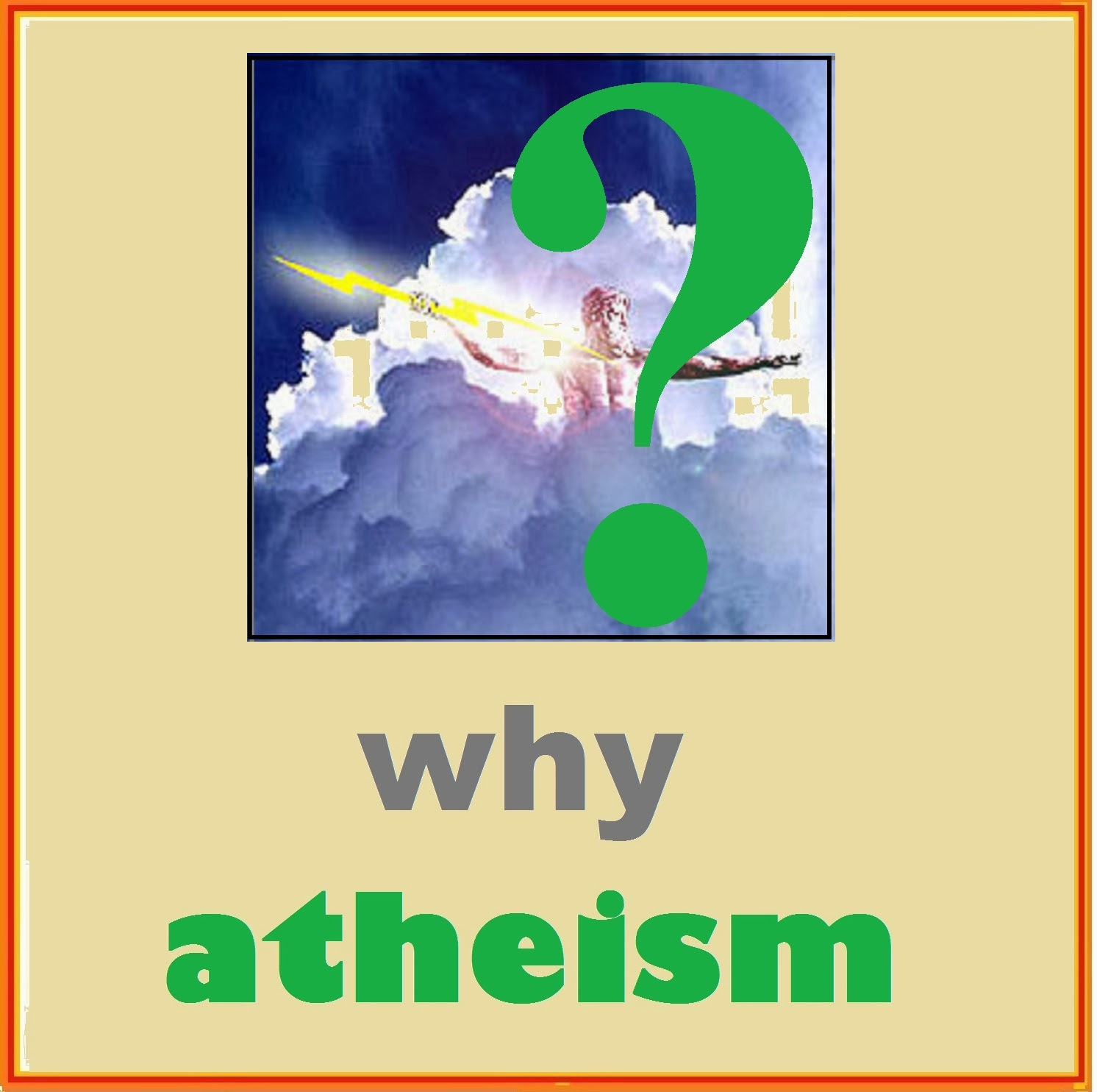 Why Atheism