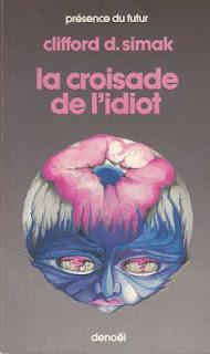 La Croisade de l'Idiot - Clifford D. Simak