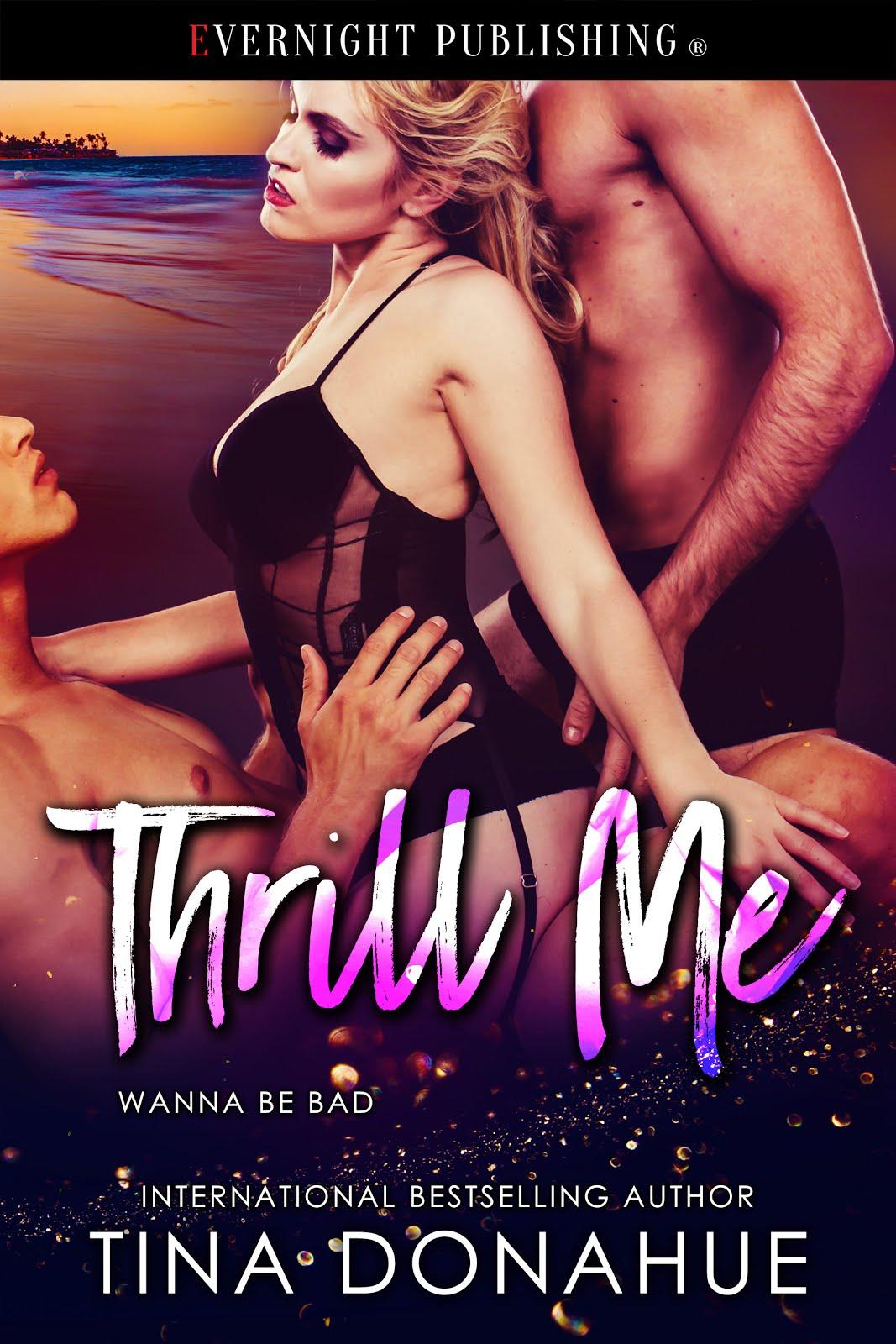 Thrill Me - Wanna Be Bad