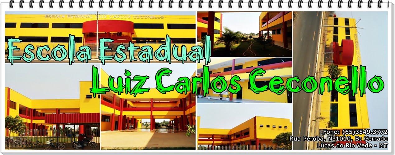 Escola Estadual Luiz Carlos Ceconello - Lucas do Rio Verde