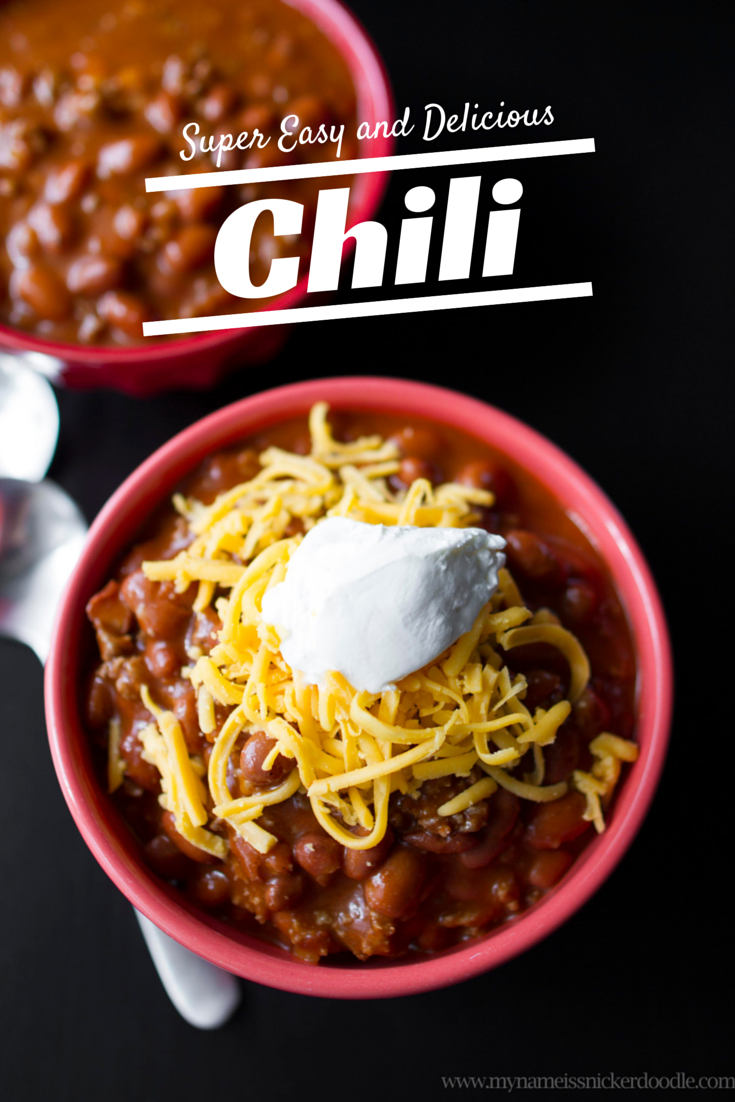 Super Easy and Delicous Chili | My Name Is Snickerdoodle #chili