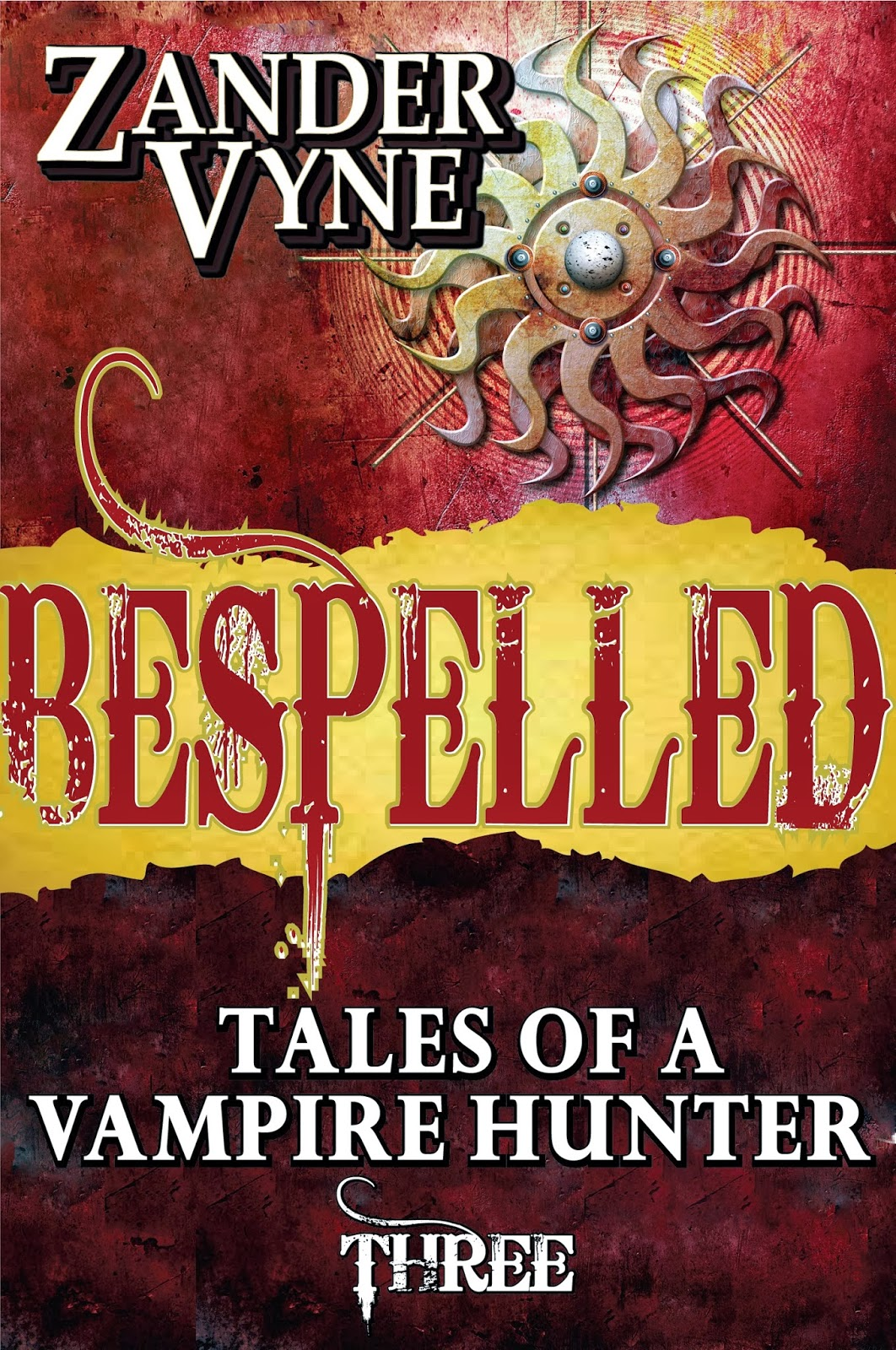 Bespelled: Tales of a Vampire Hunter #3