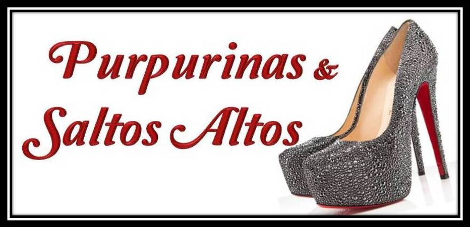 Purpurinas & Saltos Altos