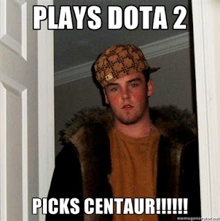 Scumbag Steve, Dota 2 - Centaur Build Guide