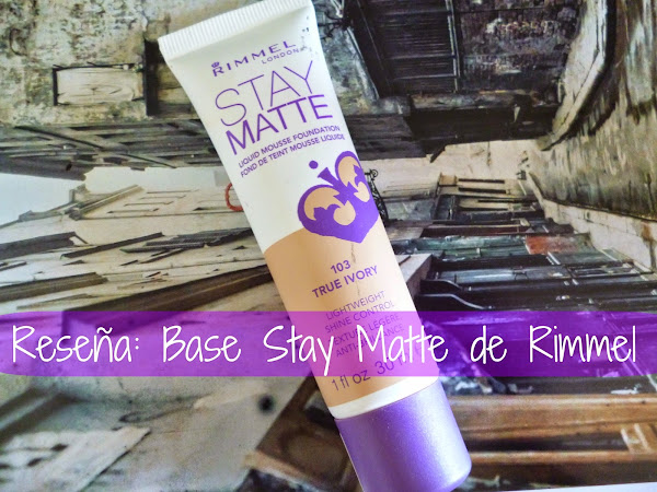 Reseña: Base Stay Matte de Rimmel London