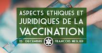 Aspects éthiques et juridiques de la vaccination