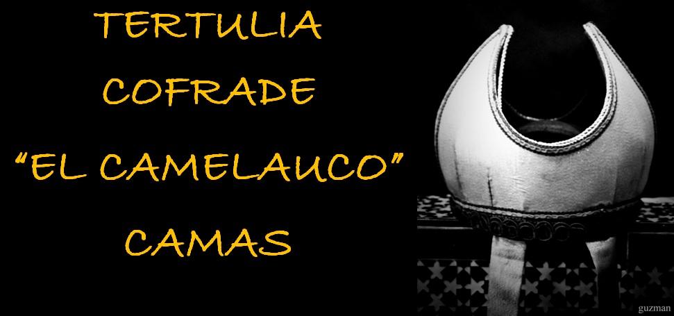 TERTULIA COFRADE EL CAMELAUCO