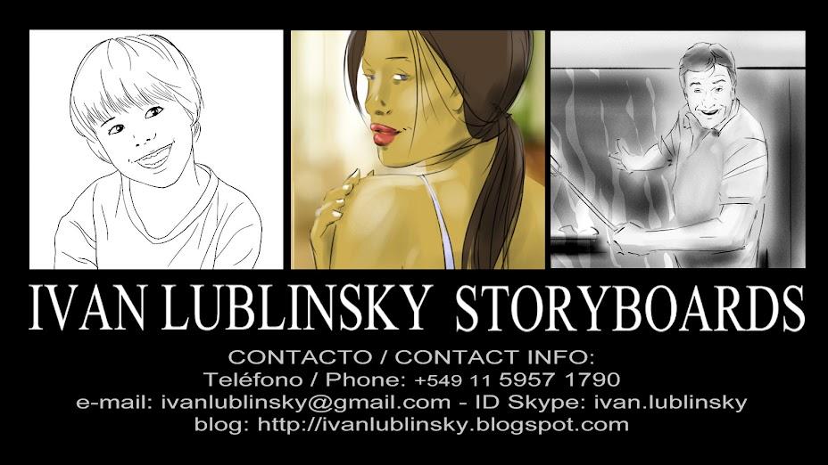IVAN LUBLINSKY STORYBOARDS