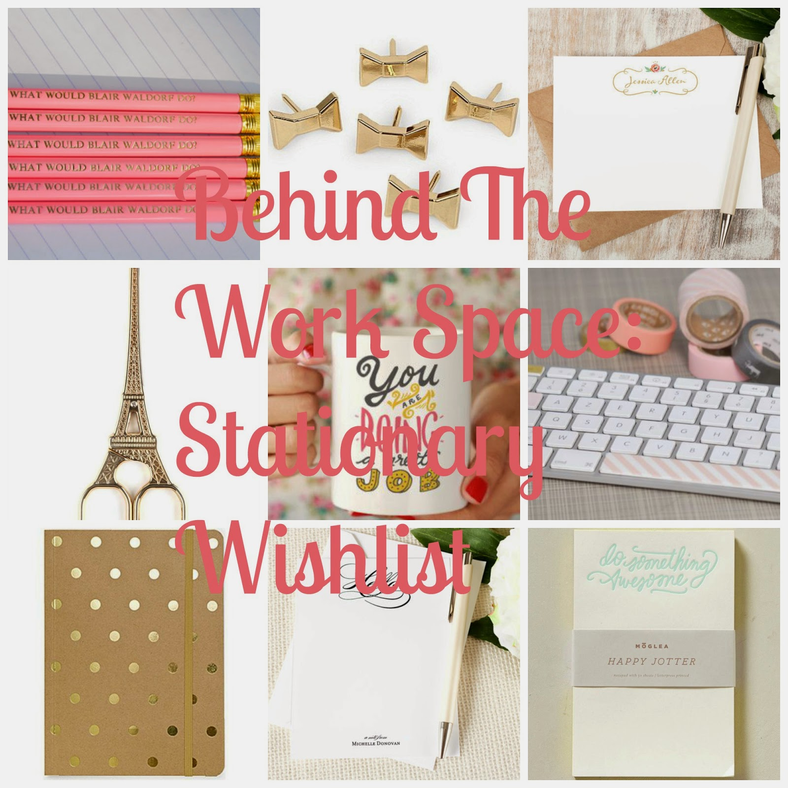 Behind The Work Space: Stationary Wishlist