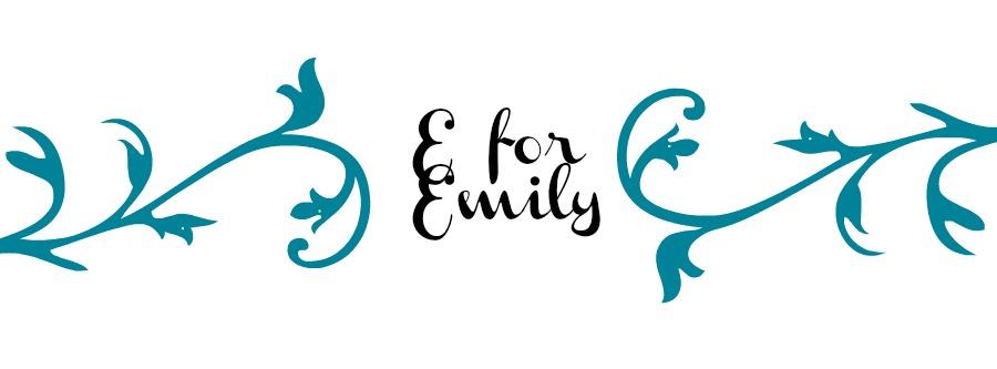 E for Emily
