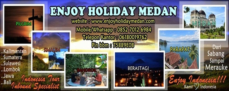 THE BEST TRAVEL AGENT IN MEDAN - PT.ENJOY HOLIDAY MEDAN